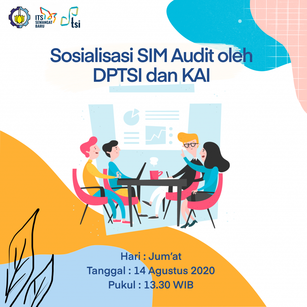 Socialization Manajement Information System (MIS) of Audit by DPTSI and KAI