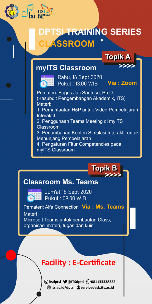 DPTSI Training Series Topic : myITS Classroom and Microsoft Classroom (for Lecturers)