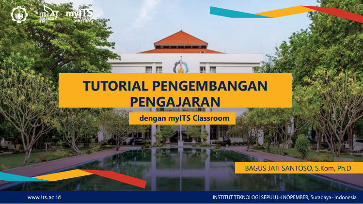 For Lecturers : myITS Classroom Guide