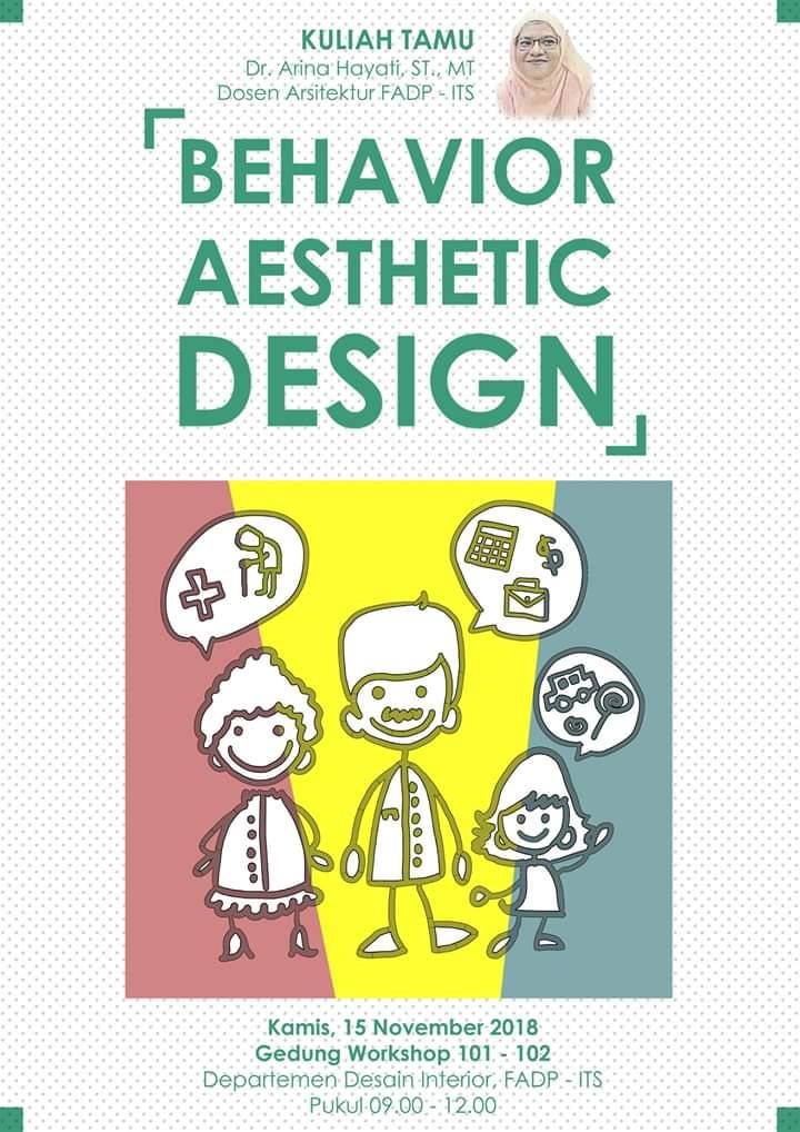 Guest Lecture Behaviour Aesthetic Design Departemen Desain Interior