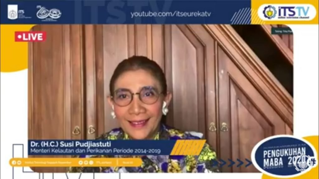 Kuliah singkat dari mantan Menteri Kelautan dan Perikanan Dr HC Susi Pudjiastuti yang memberikan semangat bagi para mahasiswa baru ITS secara daring