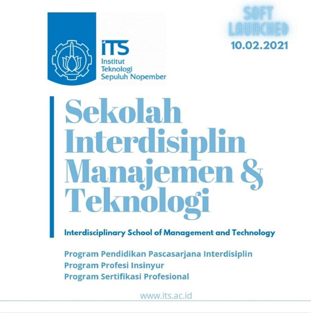 Sekolah Interdisiplin Manajemen dan Teknologi (IMT) ITS berisi pembelajaran interdisiplin tingkat pascasarjana, yang telah dilakukan soft launching