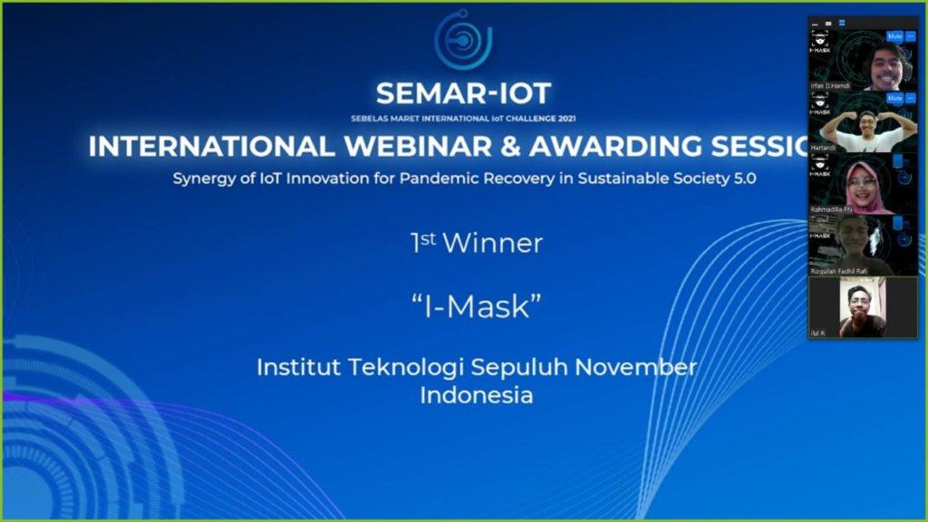 Tim I-Mask ITS saat diumumkan sebagai juara pertama pada International IoT Challenge 2021