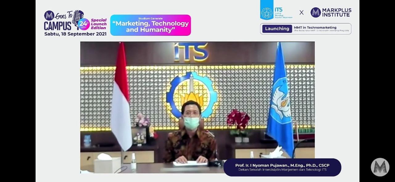 Prof Ir I Nyoman Pujawan MEng PhD CSCP, Dekan Sekolah Interdisiplin Manajemen dan Teknologi (SIMT) ITS, saat launching Prodi MMT in TechnoMarketing bersama MarkPlus Institute