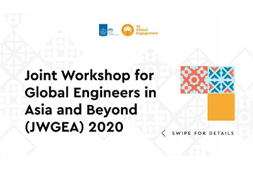 Joint Workshop for Global Engineers in Asia and Beyond (JWGEA) 2020