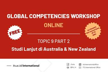 Global Competencies Workshop (GCW) 2020 : Parade Sharing Study Lanjut Topic 9 Part 2