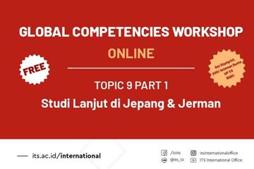 Global Competencies Workshop (GCW) 2020 : Parade Sharing Study Lanjut Topic 9 Part 1