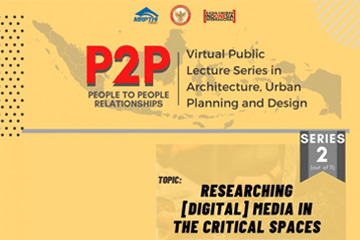 P2P : Virtual Public Lecture Series in Architecture, Urban Planning and Design Series 2