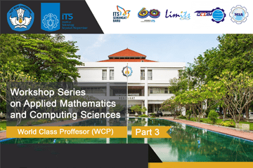 Workshop Series on Applied Mathematics and Computing Sciences Part 3