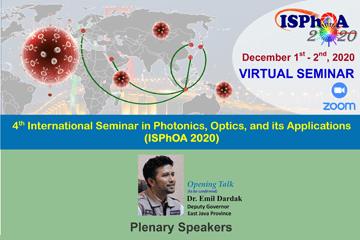 The 4th International Seminar on Photonics, Optics, and its Applications (ISPhOA 2020)
