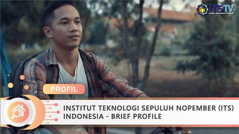 Institut Teknologi Sepuluh Nopember (ITS) Indonesia – Brief Profile