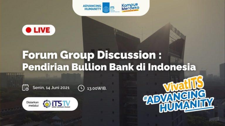 [LIVE] National FGD Phase 2: Establishment of Bullion Bank in Indonesia