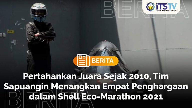 Defend Champion Since 2010, Team Sapuangin Wins 4 Awards in Shell Eco-Marathon 2021